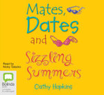Mates, Dates & Sizzling Summers : Mates, dates #12 - Cathy Hopkins