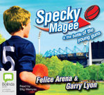 Specky Magee and the Battle of the Young Guns - Felice Arena