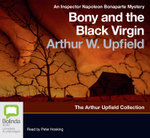Bony and the Black Virgin - Arthur W. Upfield
