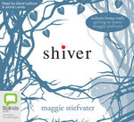 Shiver : Wolves of Mercy Falls - Maggie Stiefvater