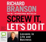Screw it, Let's Do it - Sir Richard Branson