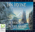 A Shadow on the Glass : View from the mirror #1 - Ian Irvine