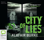 City of Lies - Alafair Burke