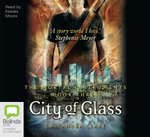 City of Glass (MP3) : The Mortal Instruments : Book 3 - Cassandra Clare