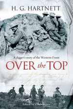 Over The Top  : A digger's story of the Western Front - Harry Hartnett