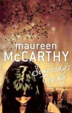 Somebody's Crying - Maureen McCarthy