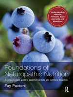 Foundations of Naturopathic Nutrition - Fay Paxton