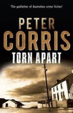 Torn Apart : A Cliff Hardy Novel :  A Cliff Hardy Novel - Peter Corris