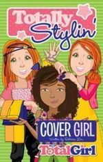Totally Stylin' 2: Cover Girl (Total Girl fiction) :  Cover Girl - Rebecca Lim