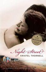 Night Street - Kristel Thornell