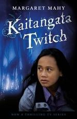 Kaitangata Twitch TV Tie In Edition - Margaret Mahy