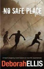 No Safe Place - Deborah Ellis