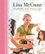 Hopscotch and Honey Joys : Food for your family and friends - Lisa McCune