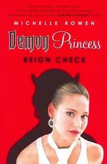 Reign Check : Demon Princess - Michelle Rowen