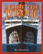 Inside the Titanic - Ken Marschall