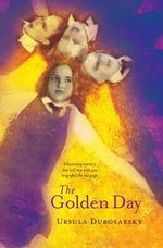 The Golden Day - Ursula Dubosarsky