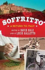 Soffritto : A Return to Italy - Lucio Galletto