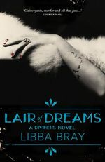 Lair of Dreams : the Diviners Book 2 - Libba Bray