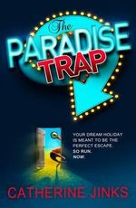 The Paradise Trap - Catherine Jinks