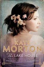 The Lake House : Hot Pre-Order Price - Limited Time Only - Kate Morton