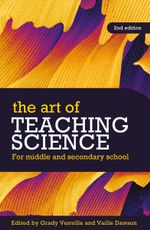 The Art of Teaching Science : For Middle and Secondary School : 2nd Edition