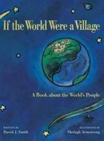If the World Were a Village :  A book about the World's people - David. J Smith