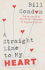 A Straight Line to My Heart - Bill Condon