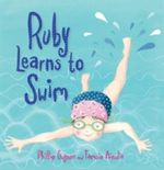 Ruby Learns to Swim - Phillip Gwynne