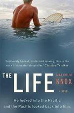 The Life - Malcolm Knox