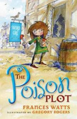 The Poison Plot : Sword Girl Series : Book 2 - Frances Watts