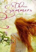 Three Summers - Judith Clarke