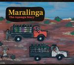 Maralinga : The Anangu Story - Christobel Mattingley