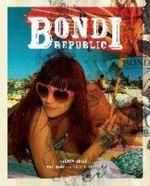 Bondi Republic - Andrew Hoyne