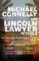 The Lincoln Lawyer Novels : The Lincoln Lawyer,The Brass Verdict, The Reversal - Michael Connelly