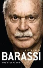 Barassi : The Biography - Peter Lalor