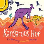 Kangaroos Hop - Ros Moriarty