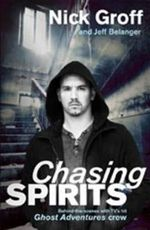 Chasing Spirits - Nick Groff