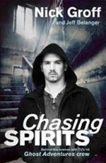 Chasing Spirits - Nick Groff