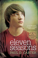 Eleven Seasons : The Australian/Vogel's Literary Award Winner 2012 - Paul D. Carter
