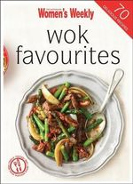 Wok Favourites : The Australian Women's Weekly Minis - The Australian Women's Weekly