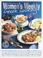 Greek Cooking - The Australian Women's Weekly