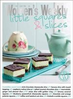 Little Squares & Slices - The Australian Women's Weekly