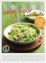 Only Four Ingredients - The Australian Women's Weekly