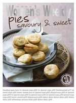 Pies : Savoury & Sweet - The Australian Women's Weekly