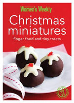 Christmas Miniatures - The Australian Women's Weekly