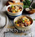 AWW : Classic Country Recipes - Australian Women's Weekly