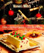 The AWW Christmas Collection - Australian Women's Weekly