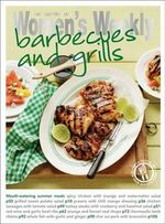 Barbecues and Grills : Barbecues and Grills - Australian Women's Weekly