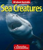 Australian Geographic : All About Australian Sea Creatures : All About Australia - Australian Geographic