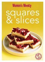 Squares and Slices - The Australian Women's Weekly